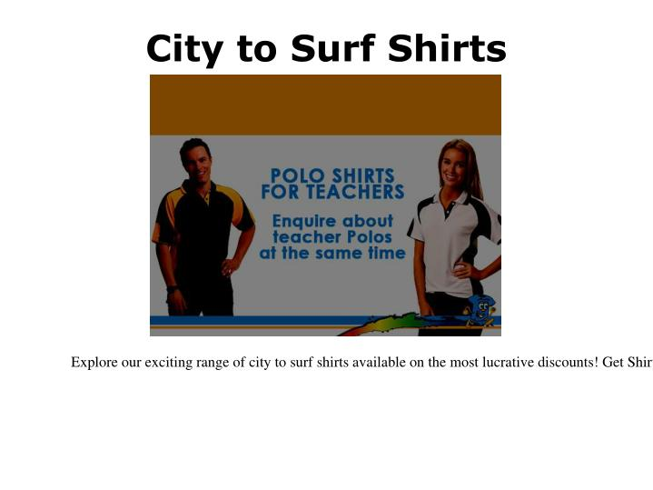 City to Surf Shirts
