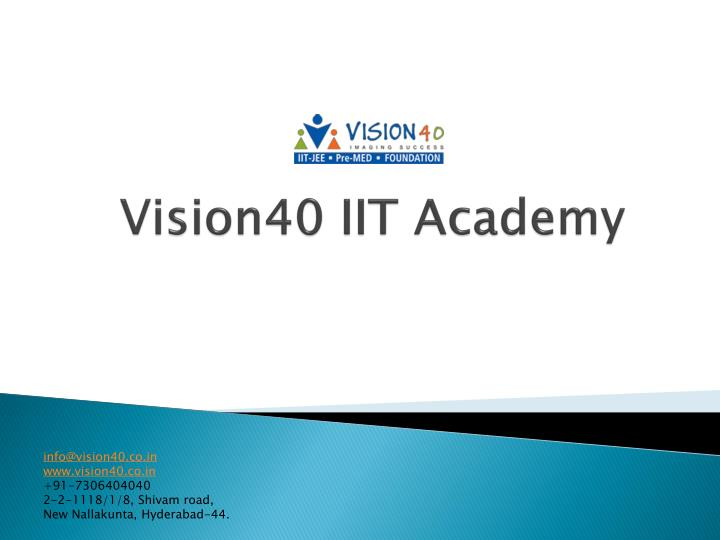 Vision40 iit academy