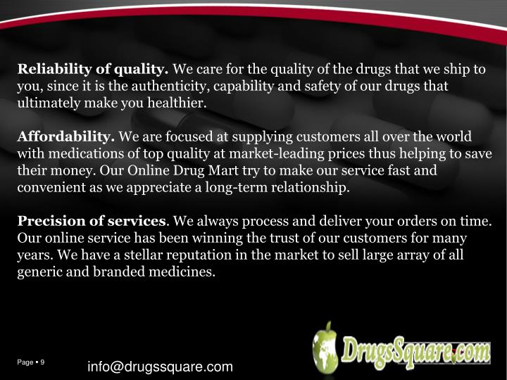Reliability of quality.