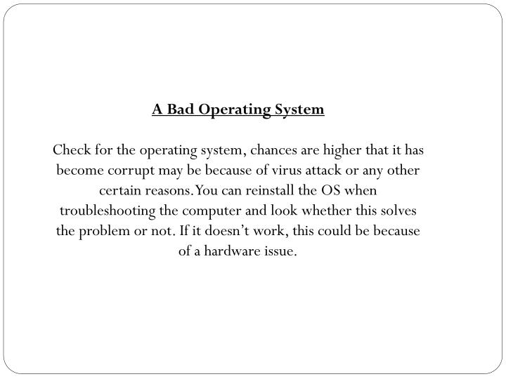 A Bad Operating System