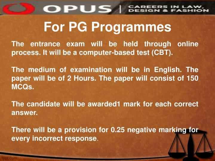 For PG Programmes