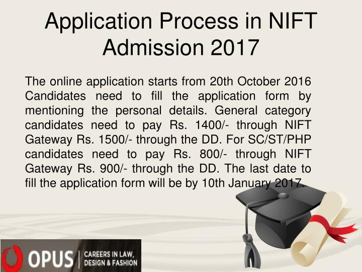 Application Process in NIFT Admission 2017