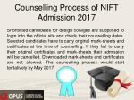 counselling process of nift admission 2017