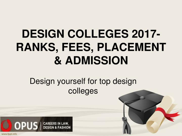 design colleges 2017 ranks fees placement admission