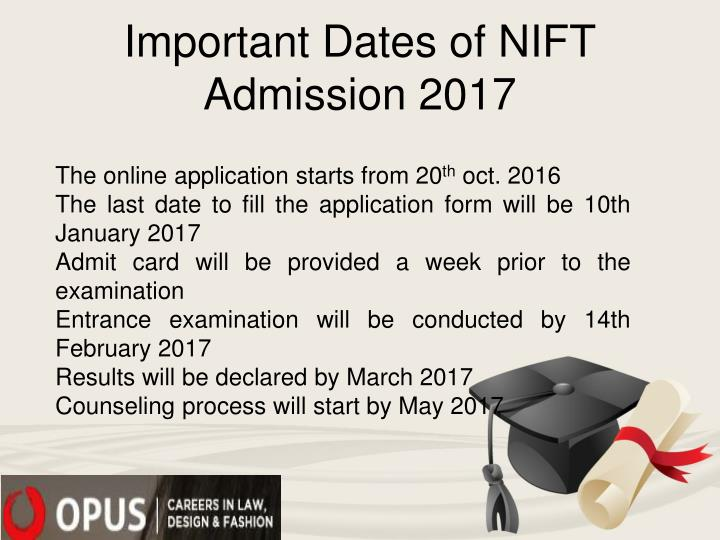 Important Dates of NIFT Admission 2017