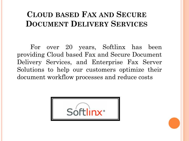 Cloud based fax and secure document delivery services