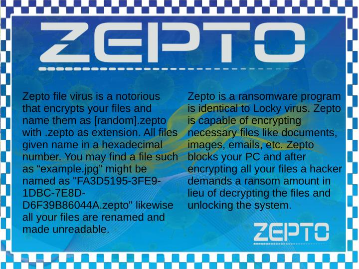 Zepto file virus is a notorious