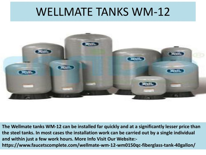 WELLMATE TANKS WM-12
