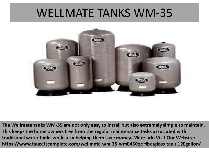 WELLMATE TANKS WM-35