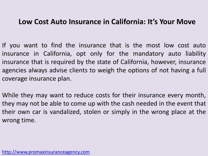 Low Cost Auto Insurance in California: It's Your Move