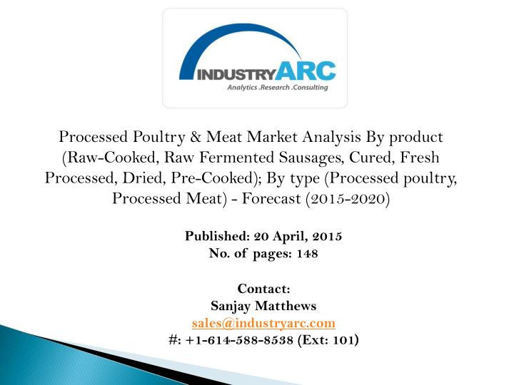 Processed Poultry & Meat Market Analysis By product