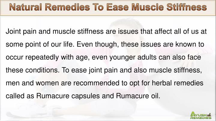 Natural Remedies To Ease Muscle Stiffness