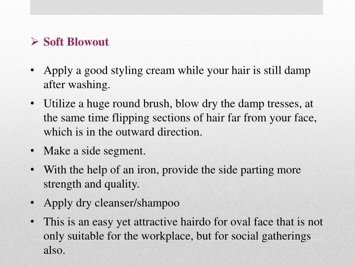 Soft Blowout