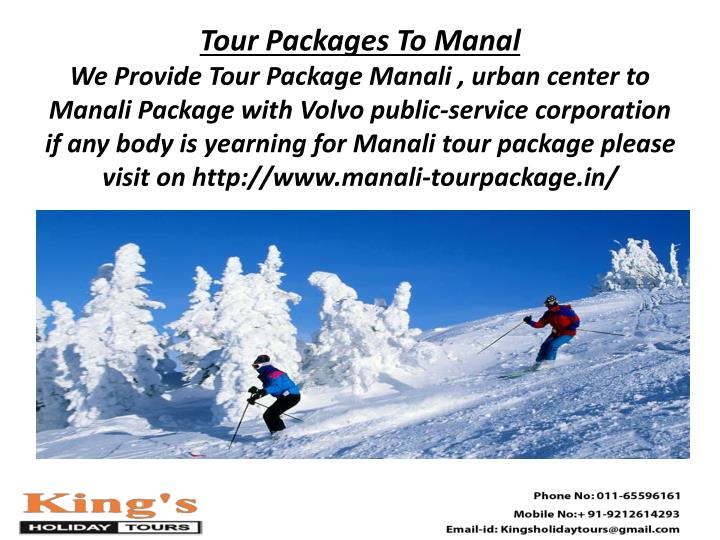 Tour Packages To Manal