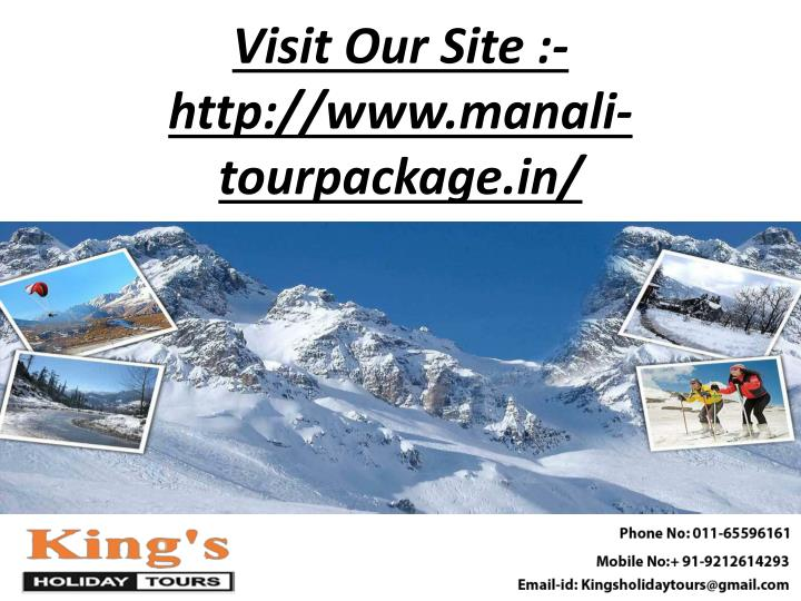 Visit our site http www manali tourpackage in