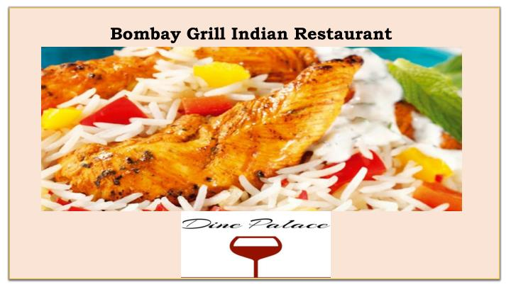 Bombay Grill Indian Restaurant