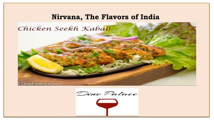 Nirvana, The Flavors of India