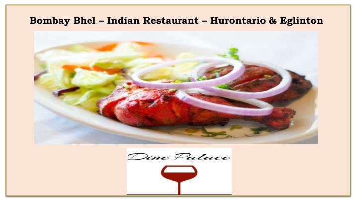 Bombay Bhel – Indian Restaurant – Hurontario & Eglinton