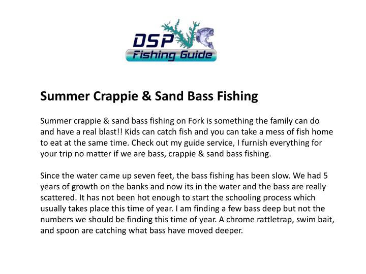 Summer Crappie & Sand Bass