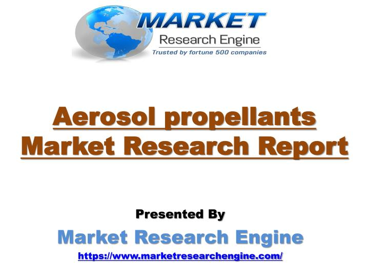 Aerosol propellants market research report