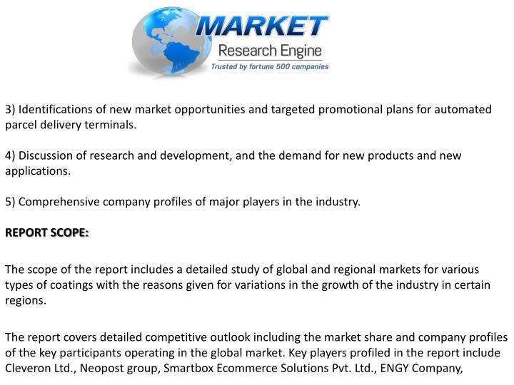 3) Identifications of new market opportunities and targeted promotional plans for automated parcel delivery terminals.