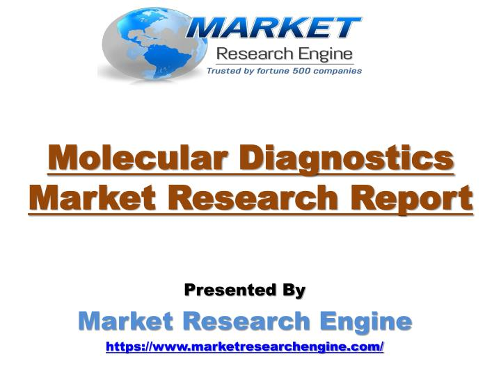 Molecular diagnostics market research report