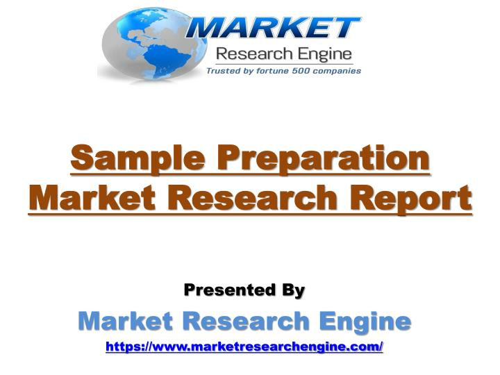Sample preparation market research report