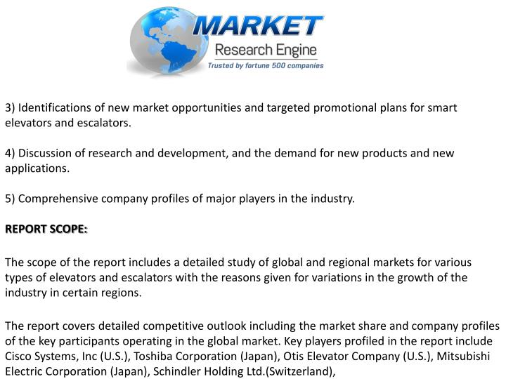 3) Identifications of new market opportunities and targeted promotional plans for smart elevators and escalators.