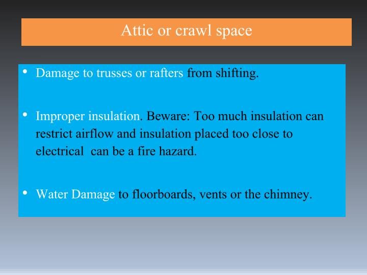 Attic or crawl space