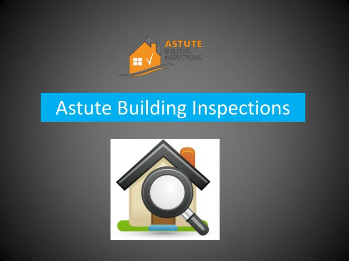 Astute building inspections