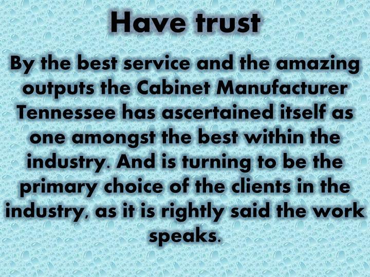 Have trust