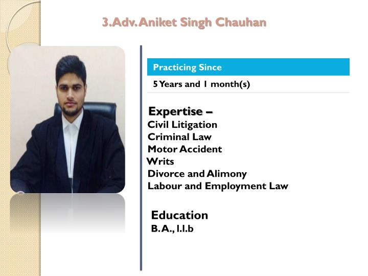 3.Adv. Aniket Singh Chauhan