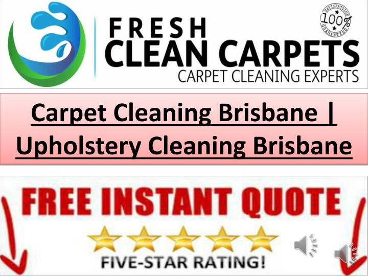 Carpet Cleaning Brisbane | Upholstery