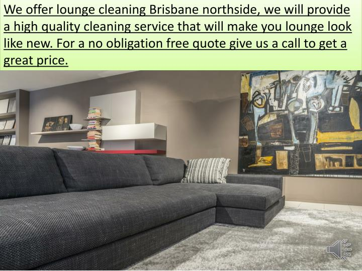 We offer lounge cleaning Brisbane