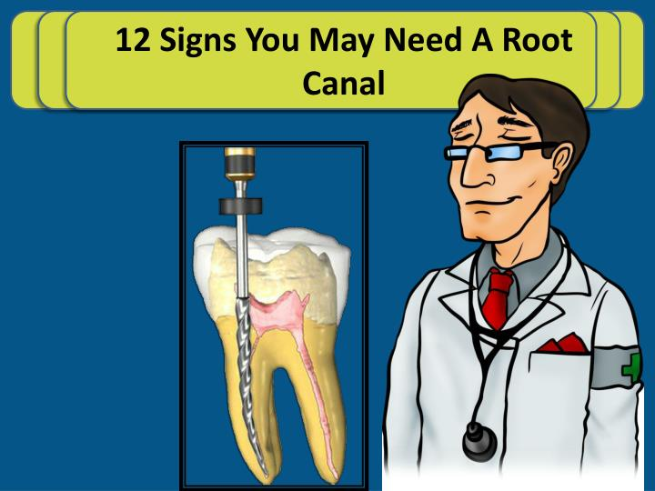 12 Signs You May Need A Root Canal