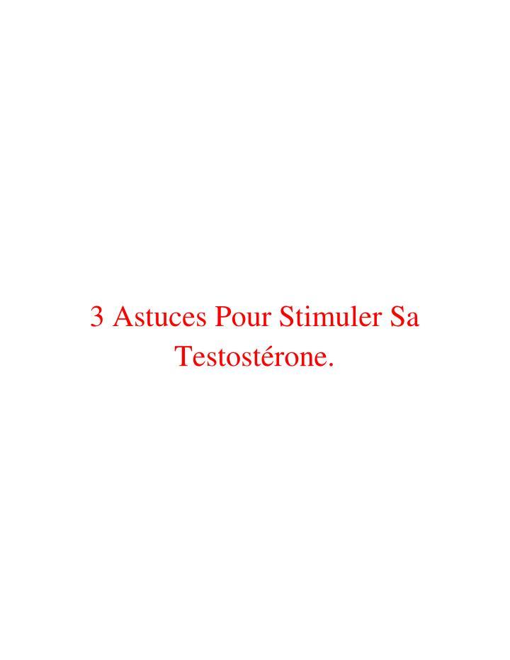 3 Astuces Pour Stimuler Sa