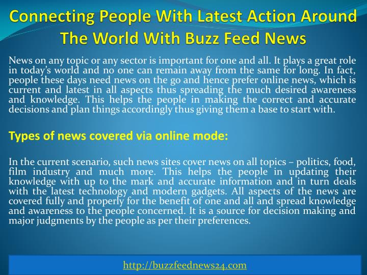 Connecting People With Latest Action Around The World With Buzz Feed News