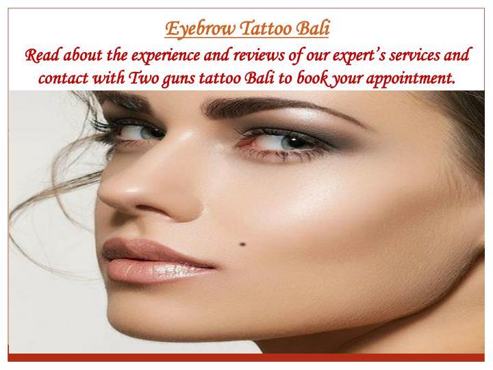 Eyebrow Tattoo Bali