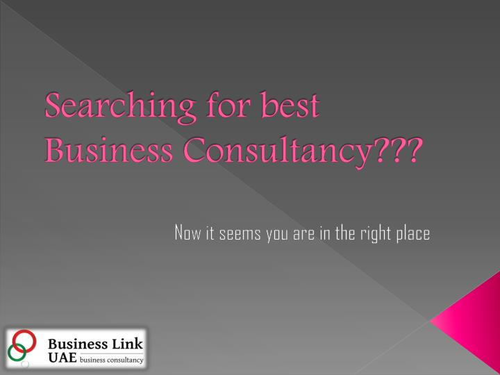 Searching for best business consultancy