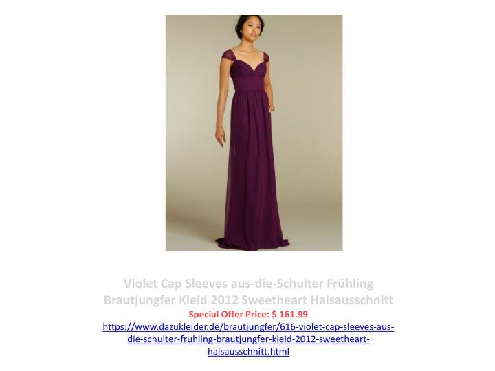 Violet Cap Sleeves aus-die-Schulter Frühling Brautjungfer Kleid 2012 Sweetheart Halsausschnitt