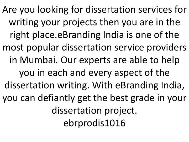 Are you looking for dissertation services for writing your projects then you are in the right