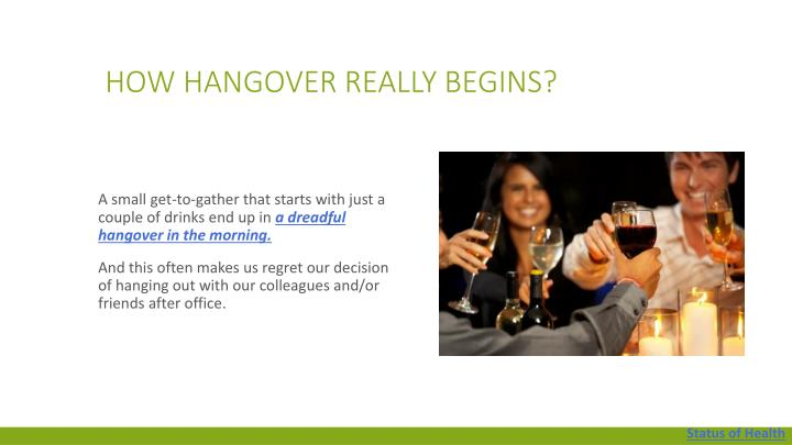 How hangover really begins?