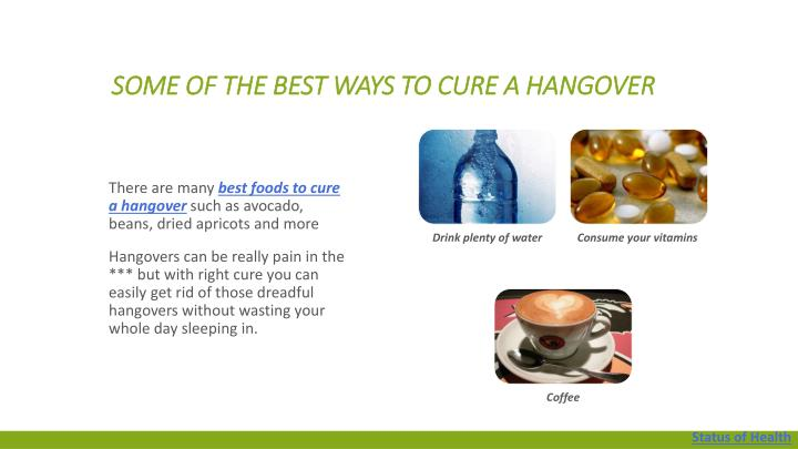 Some of the best ways to cure a hangover