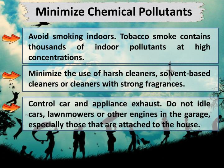 Minimize Chemical Pollutants