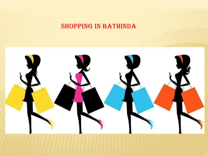 Shopping in bathinda