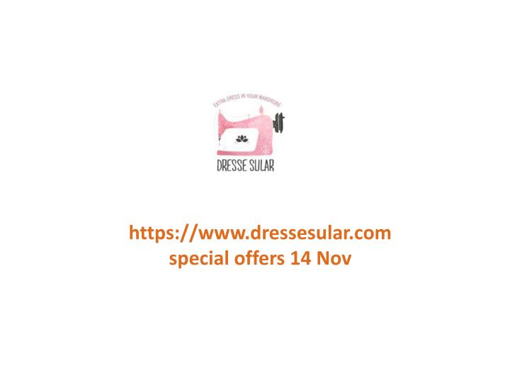 Https://www.dressesular.comspecial offers 14 Nov