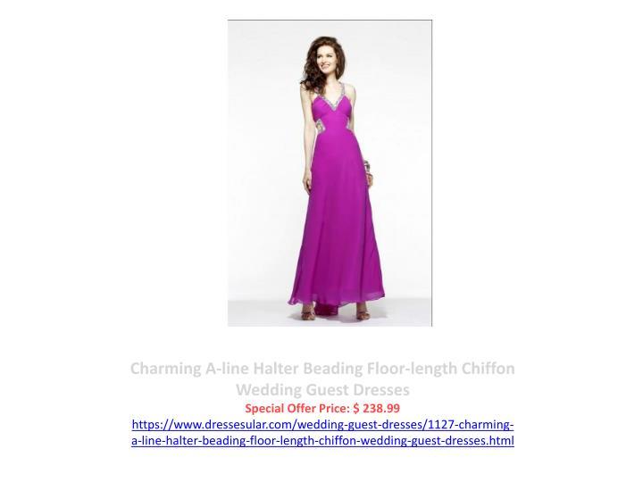 Charming A-line Halter Beading Floor-length Chiffon Wedding Guest Dresses