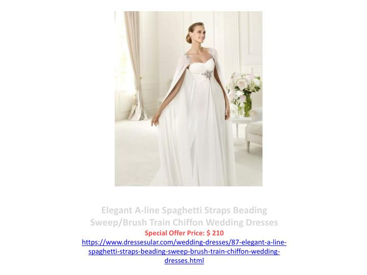 Elegant A-line Spaghetti Straps Beading Sweep/Brush Train Chiffon Wedding Dresses
