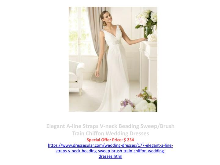 Elegant A-line Straps V-neck Beading Sweep/Brush Train Chiffon Wedding Dresses
