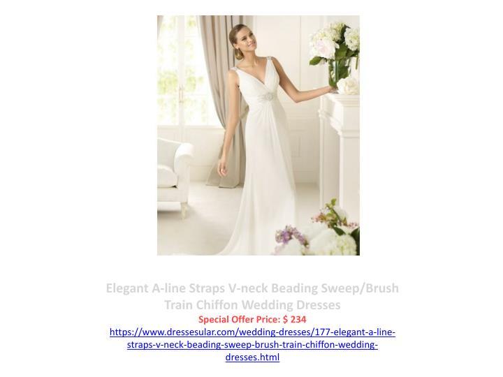Elegant A-line Straps V-neck Beading Sweep/Brush Train Chiffon Wedding Dresses